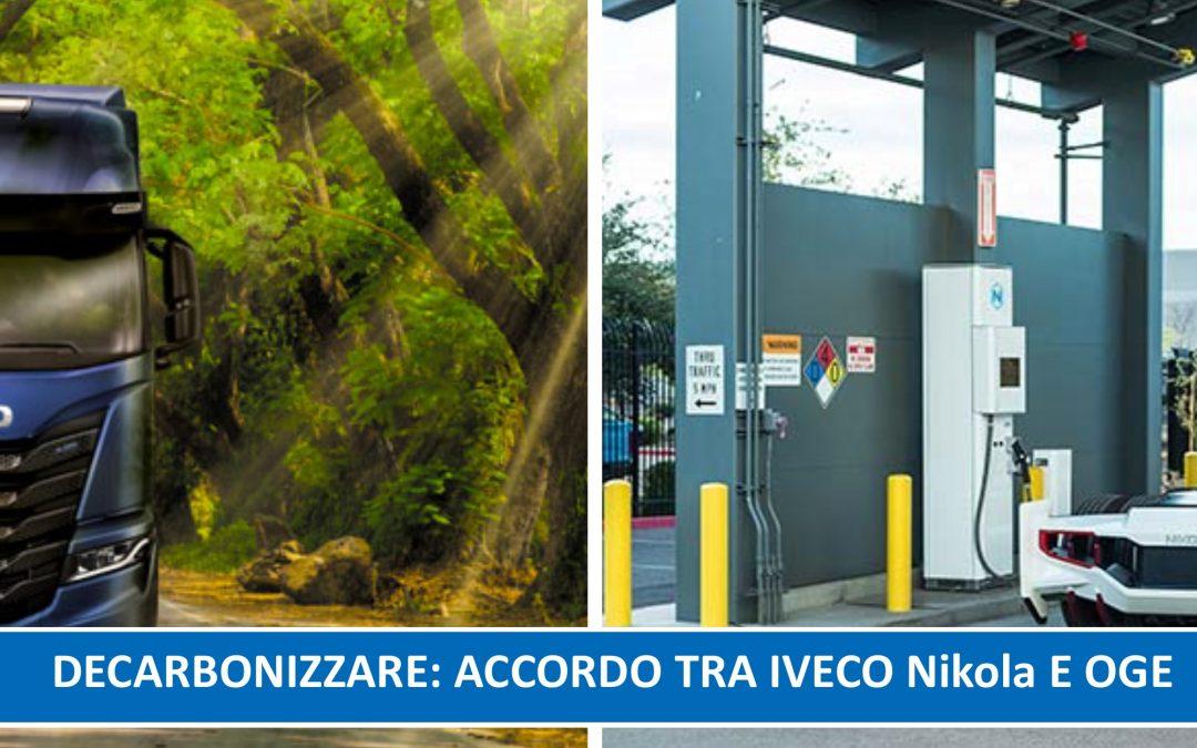 Nikola, IVECO e OGE collaboreranno per implementare impianti e infrastrutture di rifornimento per l'idrogeno